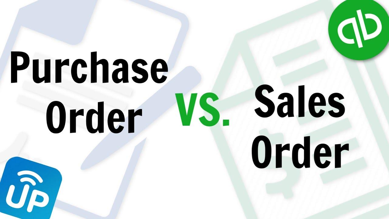 Sales Order là gì? Purchase Order là gì?