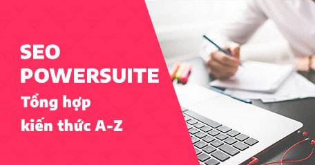 SEO PowerSuite là gì?